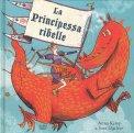 La Principessa Ribelle - Libro