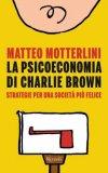 La Psicoeconomia di Charlie Brown - Libro