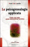 La Psicogenealogia Applicata