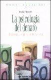 La Psicologia del Denaro