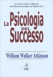 La Psicologia del Successo - Libro