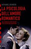 La Psicologia dell'Amore Romantico  - Libro