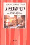 La Psicomotricità - Libro