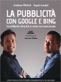 La Pubblicità con Google e Bing - Libro