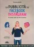 La Pubblicità su Facebbok e Instagram — Libro