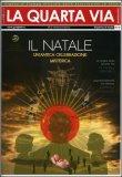 La Quarta Via n. 73 - Dicembre 2010