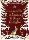 La Raccolta di Natale di Peter Coniglio  - Libro