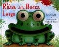 La Rana dalla Bocca Larga  - Libro
