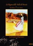 La Regina della Valle del Deserto  - Libro