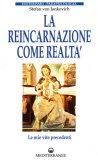 La Reincarnazione come Realtà  - Libro