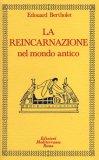 La Reincarnazione - Vol. 1