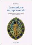 La Relazione Interpersonale  - Libro