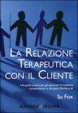La Relazione Terapeutica con il Cliente