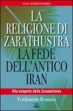 La Religione di Zarathustra  - Libro