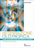 La Respirazione Olotropica - Libro