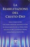 La Riabilitazione del Cristo Dio - Libro