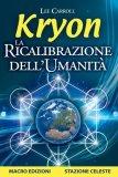 eBook - La Ricalibrazione dell'Umanità - Kryon