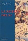 La Ricerca del Ki — Libro