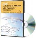 La Ricerca di Armonia nelle Relazioni -  Libro + CD Mp3