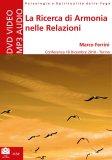 La Ricerca di Armonia nelle Relazioni - DVD - Mp3 Audio