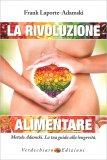 La Rivoluzione Alimentare - Libro