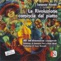 La Rivoluzione Comincia dal Piatto - Libro
