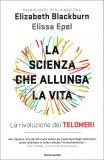 La Scienza che Allunga la Vita - Libro