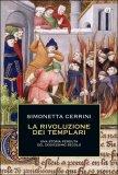 La Rivoluzione dei Templari  - Libro