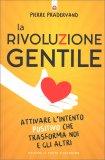 La Rivoluzione Gentile — Libro