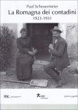 La Romagna dei Contadini 1923-1931  - Libro