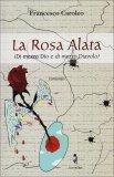 La Rosa Alata  - Libro