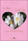 La Rosa e Wild Rose — Libro