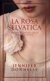 La Rosa Selvatica  - Libro