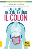 La Salute dell'Intestino - Il Colon — Libro