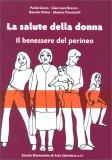 La Salute della Donna - Il Benessere del Perineo — Libro