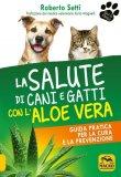 eBook - La Salute di Cani e Gatti con l'Aloe Vera