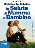 Ebook - La Salute di Mamma e Bambino
