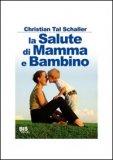 La Salute di Mamma e Bambino  - Libro
