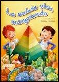 La Salute vien Mangiando + CD