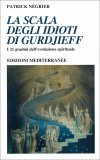 La Scala degli Idioti di Gurdjieff — Libro