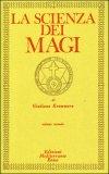 La Scienza dei Magi - Vol. 2