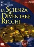La Scienza del Diventare Ricchi - Vecchia Edizione