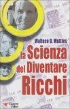 La Scienza del Diventare Ricchi - Vecchia Edizione  - Libro