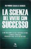 La Scienza del Vivere con Successo — Libro