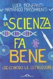 La Scienza fa Bene - Libro
