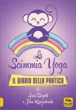 LA SCIMMIA YOGA - DIARIO DELLA PRATICA — AGENDA di Sara Bigatti - La Scimmia Yoga, John Kraijenbrink