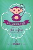 La Scimmia Yoga — Libro