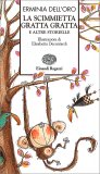 La Scimmietta Gratta Gratta e Altre Storielle - Libro
