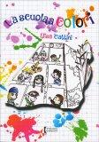 La Scuola a Colori - Libro