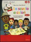 La Scuola a Colori + CD-Rom - Parte Seconda